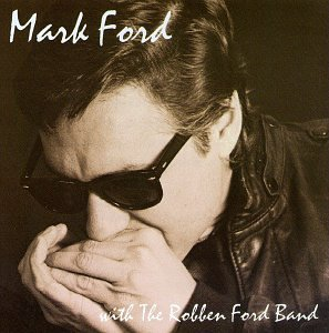 Mark Ford & Robben Ford Band