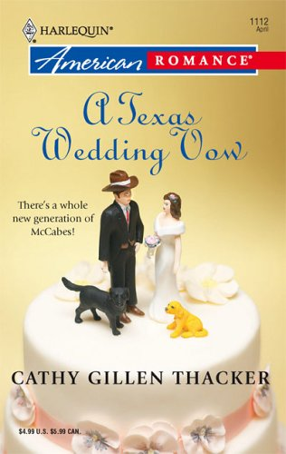 A Texas Wedding Vow (Harlequin American Romance