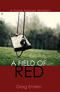 A Field Of Red by Greg Enslen ebook deal