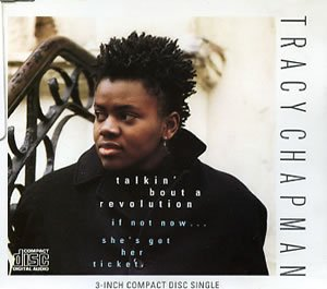 Talkin' Bout A Revolution  - Tracy Chapman