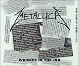 Metallica Whiskey in the Jar [CD 3]
