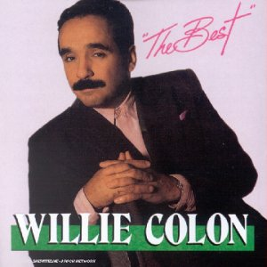 Willie Colon - The Best