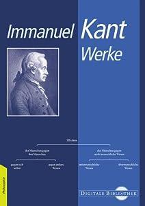 Immanuel Kant: Werke. CD-ROM für Windows ab 95 (Mac: ab MacOS 10.2)