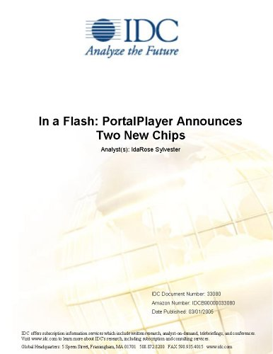 In a Flash: PortalPlayer Announces Two New Chips IDC