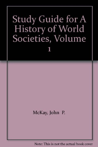 Study Guide for A History of World Societies, Volume 1