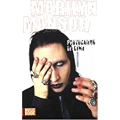 Marilyn Manson, provocateur de g�nie (Pas de partitions - Biographie)