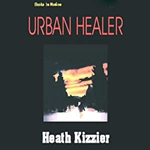 Urban Healer Audiobook