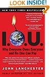 I.O.U.: Why Everyone Owes Everyone an...