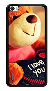 """Humor Gang I Love You Teddy Printed Designer Mobile Back Cover For """"Huawei Honor 6"""" (3D, Glossy, Premium Quality Snap On Case)"""