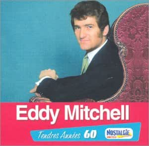 Tendres années - Eddy Mitchell
