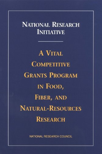 national-research-initiative-a-vital-competitive-grants-program-in-food-fiber-and-natural-resources-