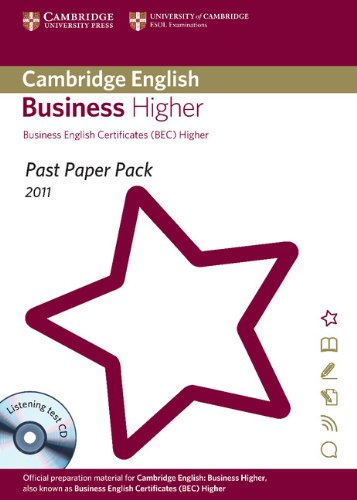 Past Paper Pack for Cambridge English Business Higher 2011 Exam Papers and Teacher's Booklet with Audio CD