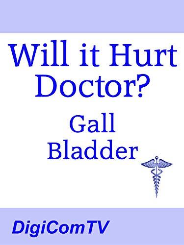 will-it-hurt-doctor-gall-bladder