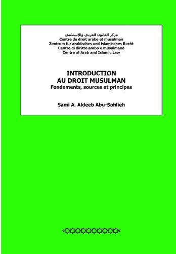 Introduction au droit musulman: Fondements, sources et principes