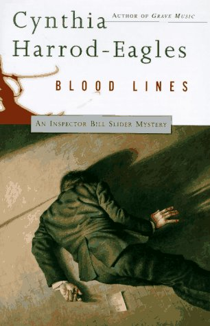 Blood Lines: An Inspector Bill Slider Mystery, Cynthia Harrod-Eagles
