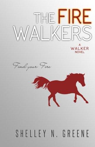 The Fire Walkers (The Walker Series) (Volume 1)