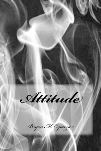 Book: Attitude (That's Life) by Bryan M. Esparza