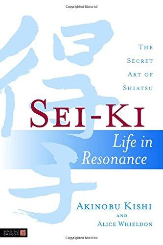 sei-ki-life-in-resonance-the-secret-art-of-shiatsu