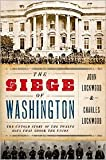 img - for The Siege of Washington 1st (first) edition Text Only book / textbook / text book