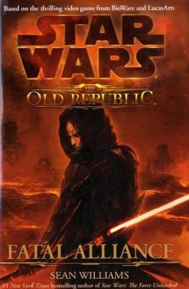 Star Wars: Fatal Alliance: The Old Republic (Star Wars the Old Republic)