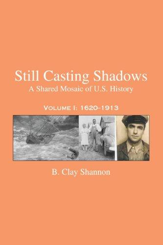 Still Casting Shadows: A Shared Mosaic of U.S. History
