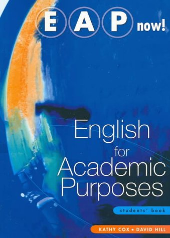 'English for Academic Purposes ( EAP ) Now!: Students' Book