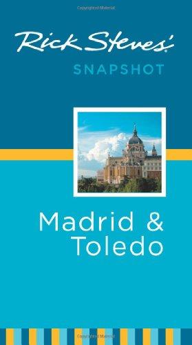 Rick Steves' Snapshot Madrid and Toledo