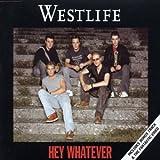 echange, troc Westlife - Hey Whatever 1