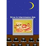 Drive In Intermission Ads And Commercials ~ Many