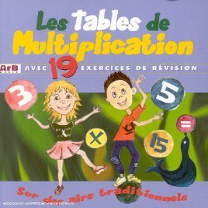 Tables de multiplication sur des airs traditionnels les - Jacques bodoin la table de multiplication ...