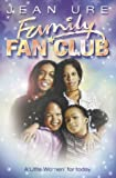 Family Fan Club (0006754244) by Ure, Jean