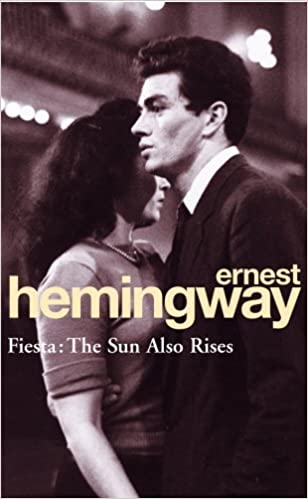 Fiesta: The Sun Also Rises. London. Arrow Books pp. 216 Book Cover