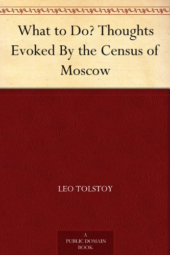 What to Do? Thoughts Evoked By the Census of Moscow PDF