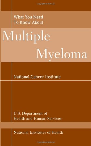 What You Need To Know About Multiple Myeloma