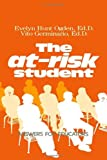 img - for The At-Risk Student by Ogden Evelyn Hunt Germinario Vito (1994-03-28) Hardcover book / textbook / text book