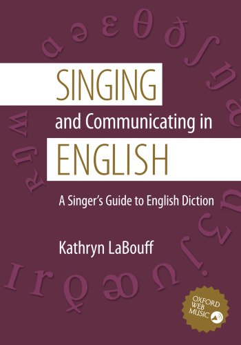 Singing and Communicating in English: A Singer's Guide to...