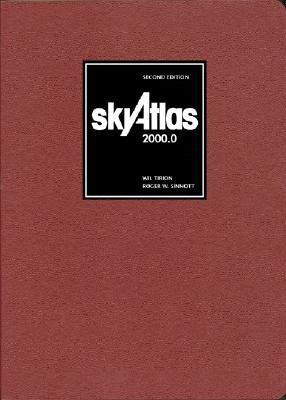 Sky Atlas 2000.0: Twenty-Six Star Charts, Covering Both Hemispheres, and Seven Detailed Charts of Selected Regions [SKY ATLAS 20000 DLX/E 2/E]