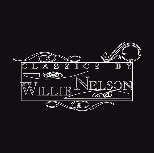 Willie Nelson - Classic Willie - Zortam Music