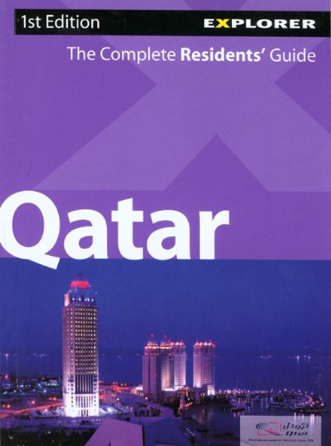 Qatar Complete Residents' Guide (Complete Residents' Guide: Qatar)
