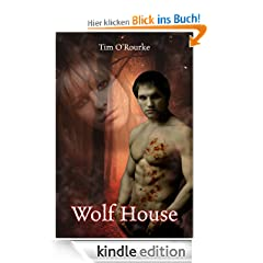 Wolf House (Kiera Hudson Series One (Book 4.5))