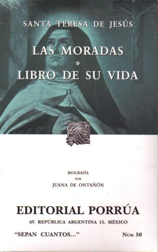 Las Moradas y El Libro de su Vida (Sepan Cuantos, 50)