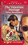 img - for Valentine Hostage (Eyewitness) book / textbook / text book