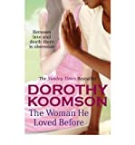 Dorothy Koomson (The Woman He Loved Before) By Dorothy Koomson (Author) Paperback on (Aug , 2011)