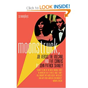 Moonstruck, Joe Versus the Volcano, and Five Corners : Screenplays John Patrick Shanley