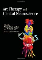 Art Therapy and Clinical Neuroscience