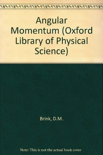 Angular Momentum (Oxford Library of Physical Science) PDF