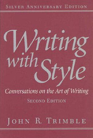 Writing with Style: Conversations on the Art of Writing...