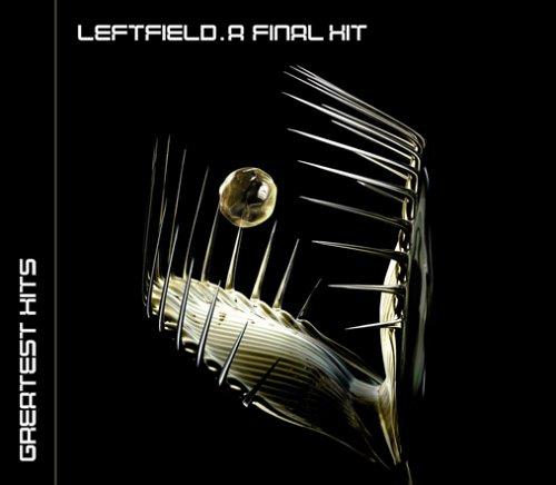 Leftfield - Final Hit: Greatest Hits - Zortam Music