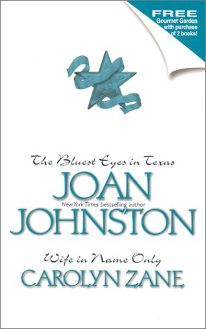 The Bluest Eyes in Texas and Wife in Name Only, Joan Johnston