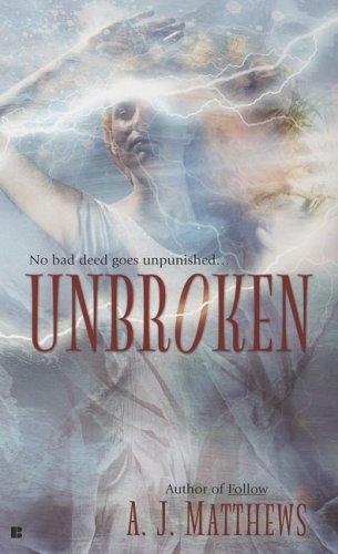 Unbroken, A.J. Matthews